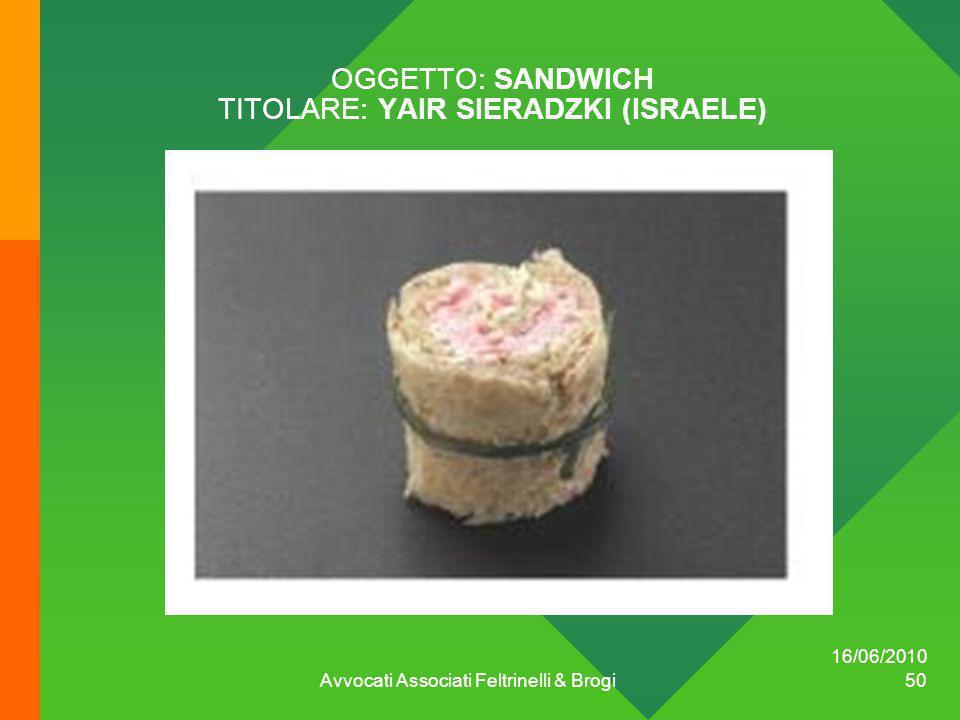 OGGETTO: SANDWICH TITOLARE: YAIR SIERADZKI (ISRAELE)