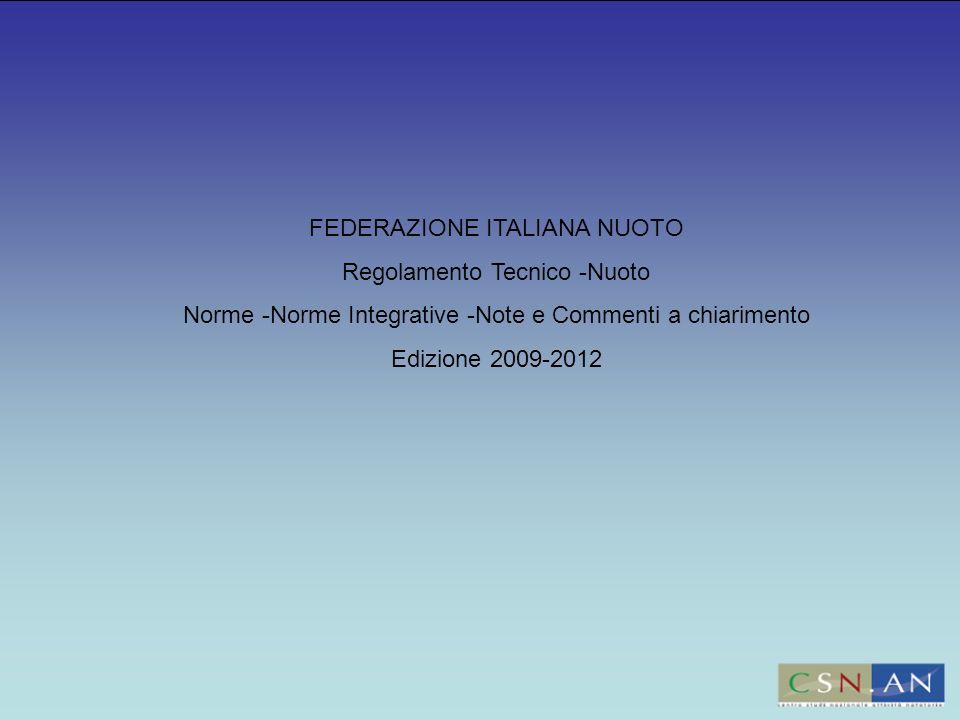 FEDERAZIONE ITALIANA NUOTO Regolamento Tecnico -Nuoto