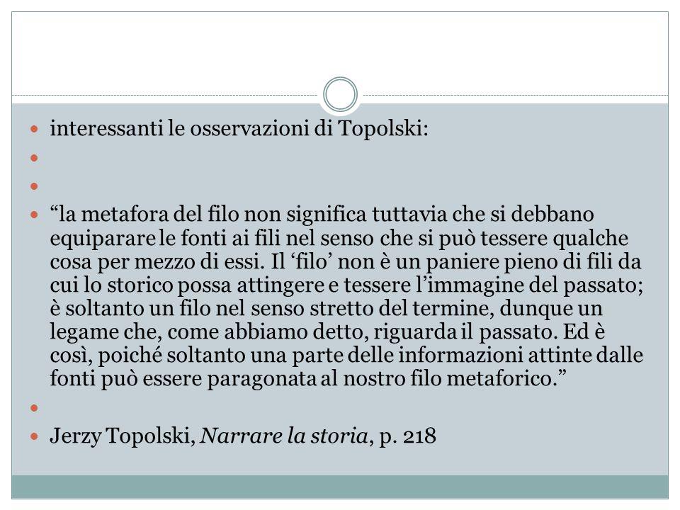 interessanti le osservazioni di Topolski: