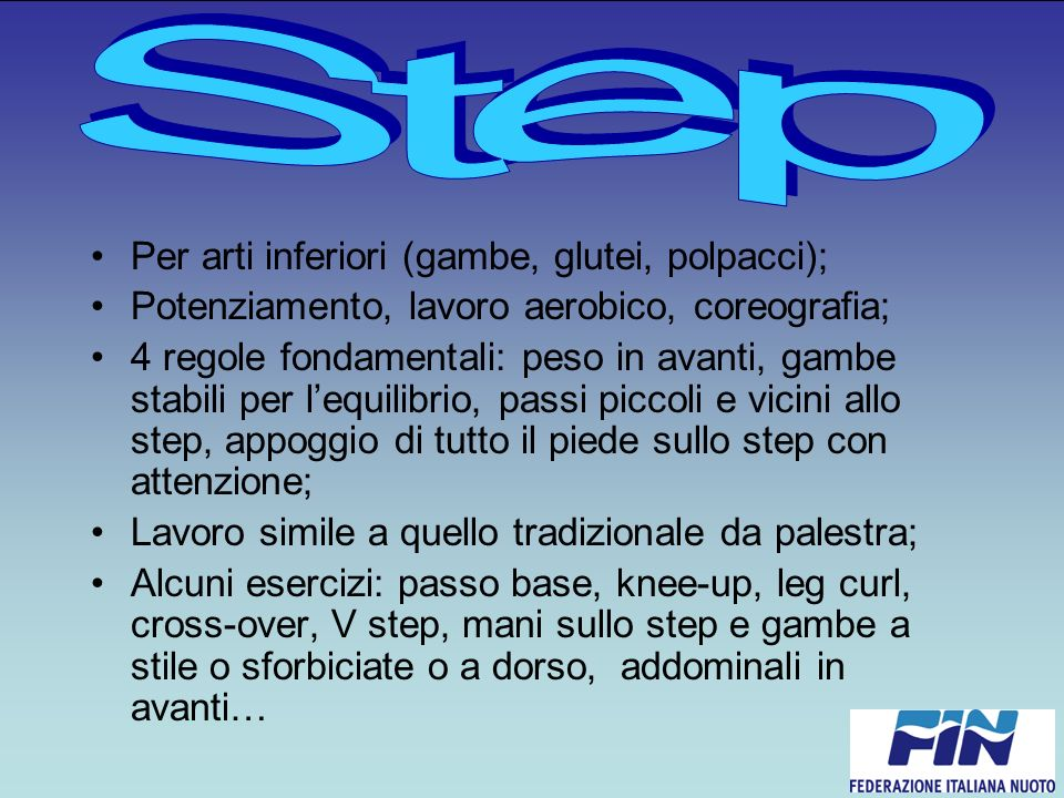 Step Per arti inferiori (gambe, glutei, polpacci);