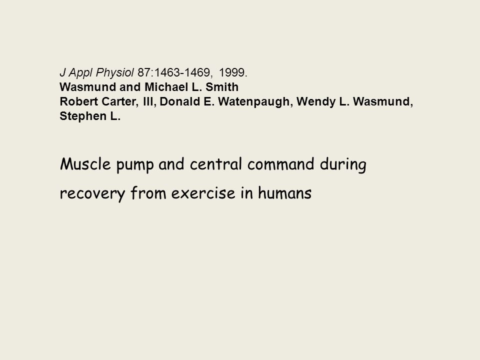 Muscle pump and central command during