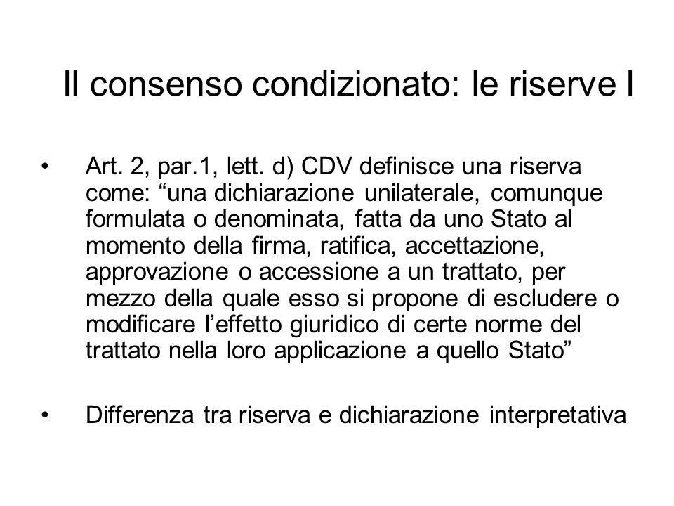 Il consenso condizionato: le riserve I