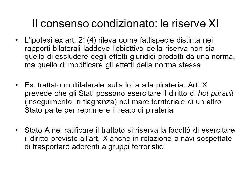 Il consenso condizionato: le riserve XI