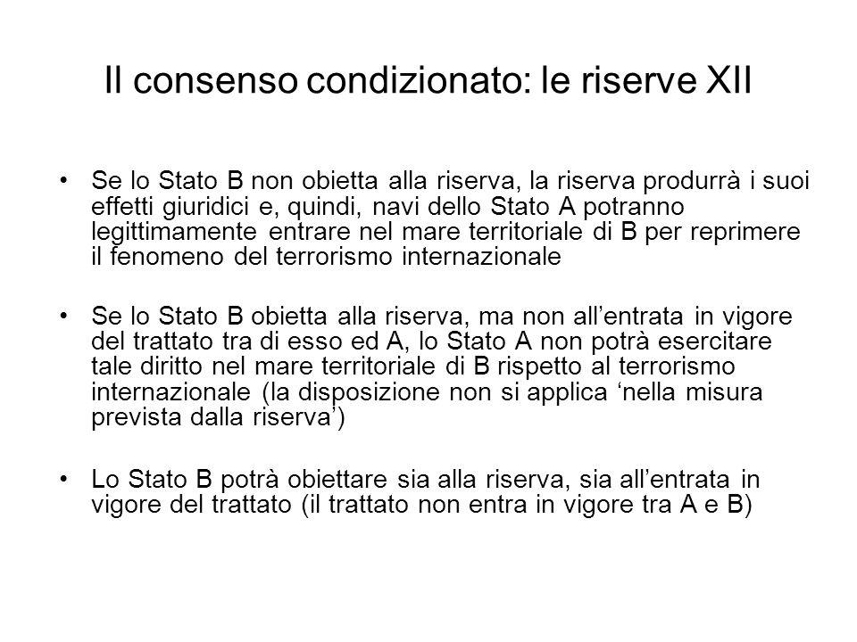 Il consenso condizionato: le riserve XII