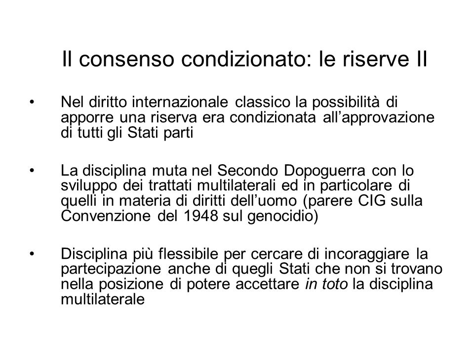 Il consenso condizionato: le riserve II