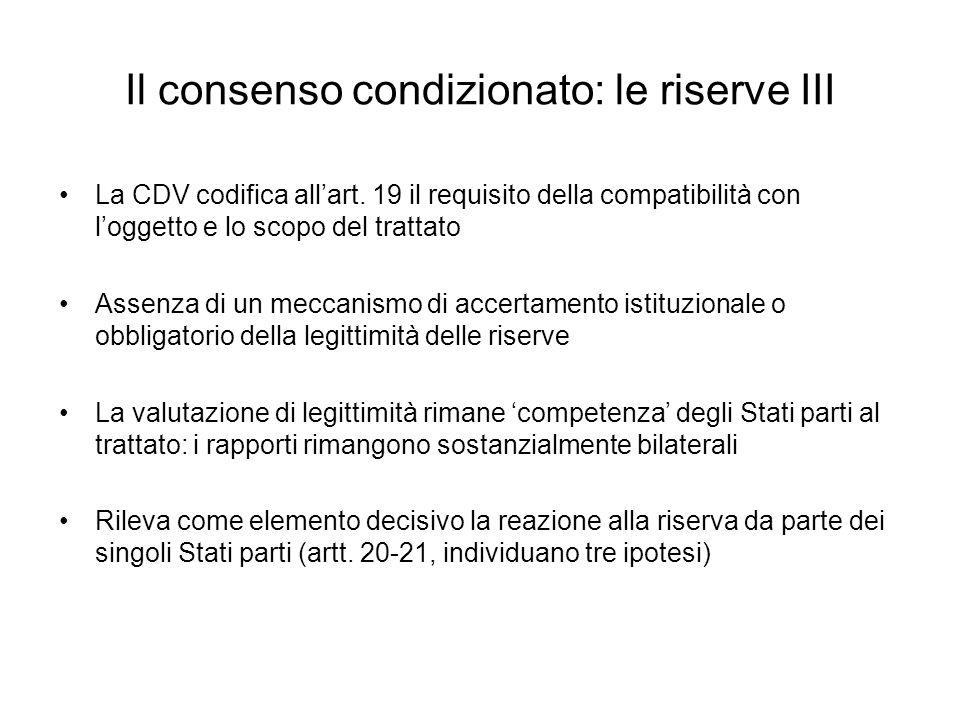 Il consenso condizionato: le riserve III