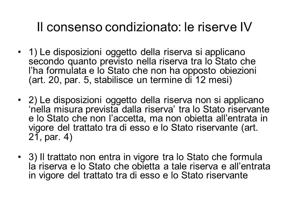 Il consenso condizionato: le riserve IV