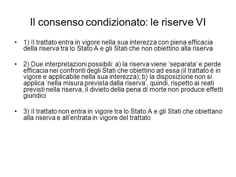 Il consenso condizionato: le riserve VI