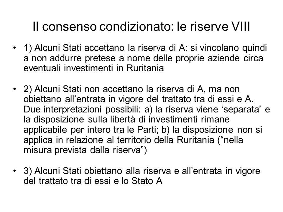 Il consenso condizionato: le riserve VIII