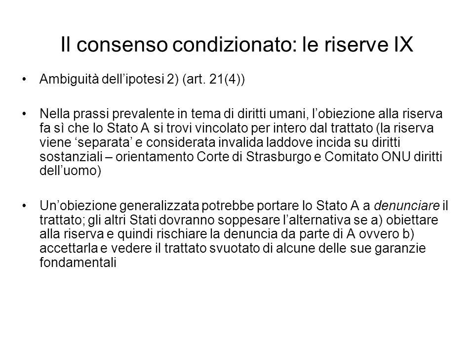 Il consenso condizionato: le riserve IX