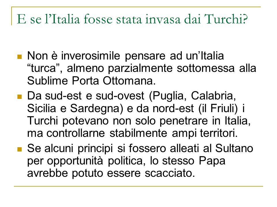 E se l'Italia fosse stata invasa dai Turchi