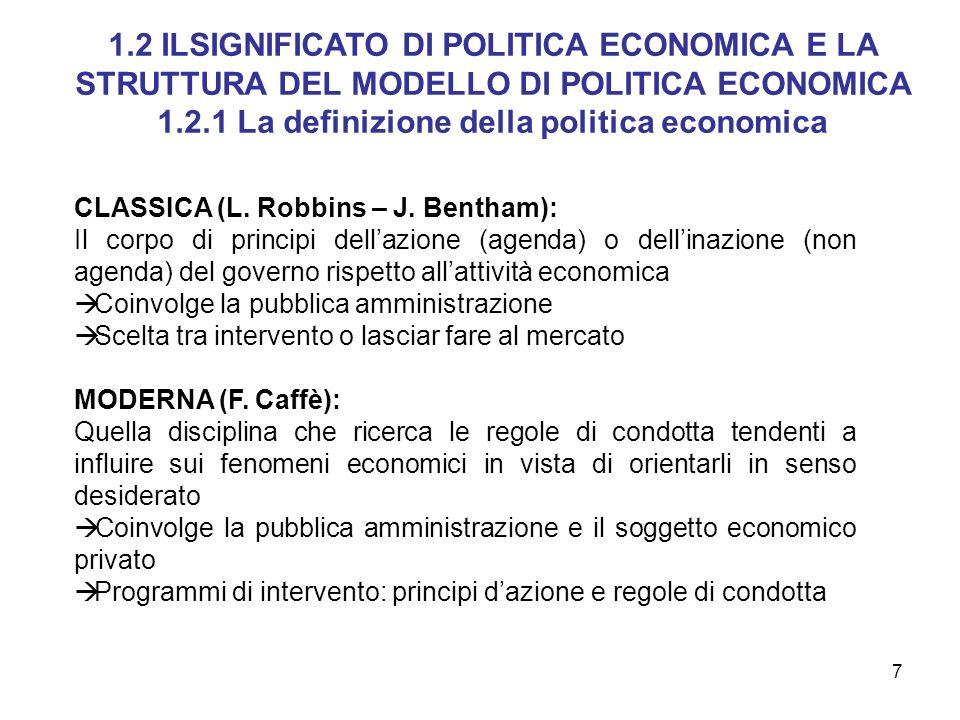 1.2.1 La definizione della politica economica