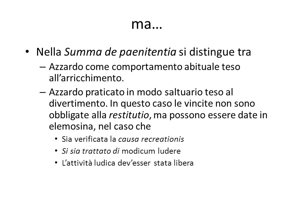 ma… Nella Summa de paenitentia si distingue tra