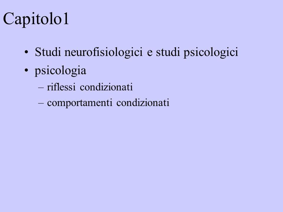 Capitolo1 Studi neurofisiologici e studi psicologici psicologia