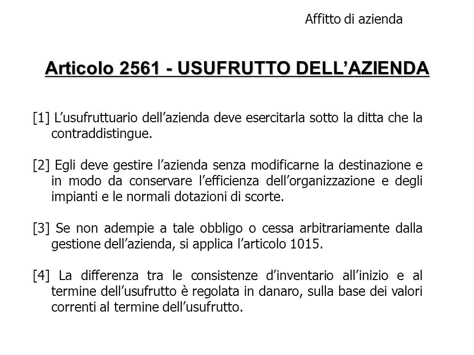 Articolo 2561 - USUFRUTTO DELL'AZIENDA