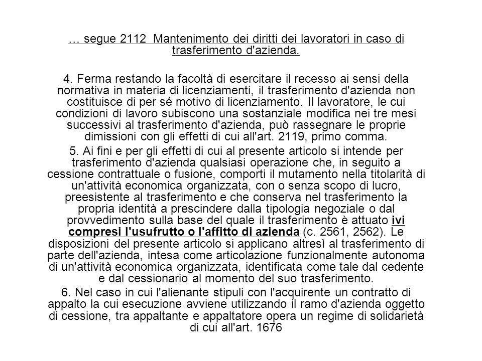 … segue 2112 Mantenimento dei diritti dei lavoratori in caso di trasferimento d azienda.