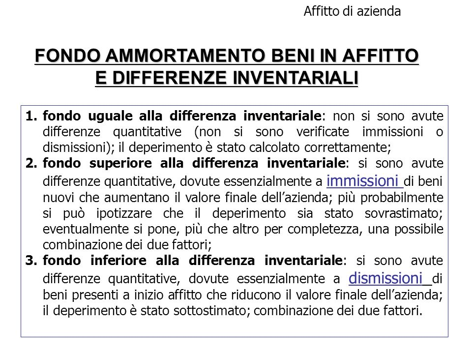 FONDO AMMORTAMENTO BENI IN AFFITTO E DIFFERENZE INVENTARIALI