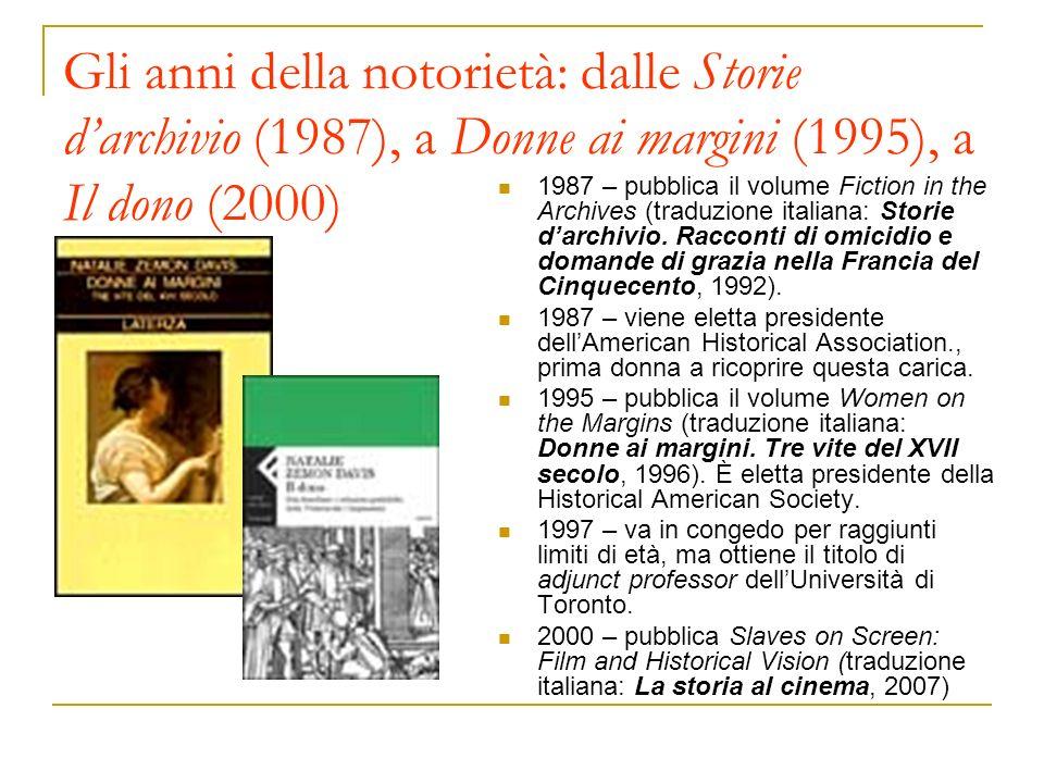 Gli anni della notorietà: dalle Storie d'archivio (1987), a Donne ai margini (1995), a Il dono (2000)