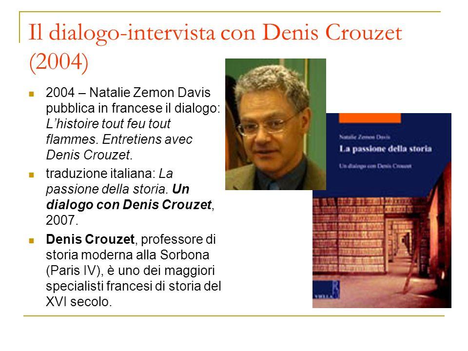 Il dialogo-intervista con Denis Crouzet (2004)