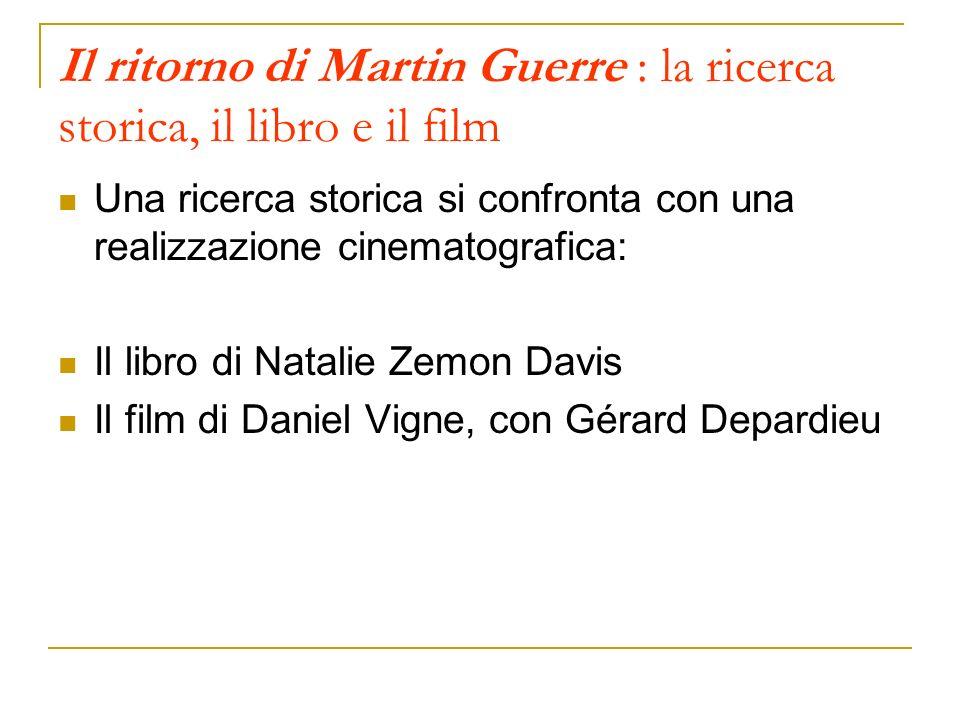 Il ritorno di Martin Guerre : la ricerca storica, il libro e il film
