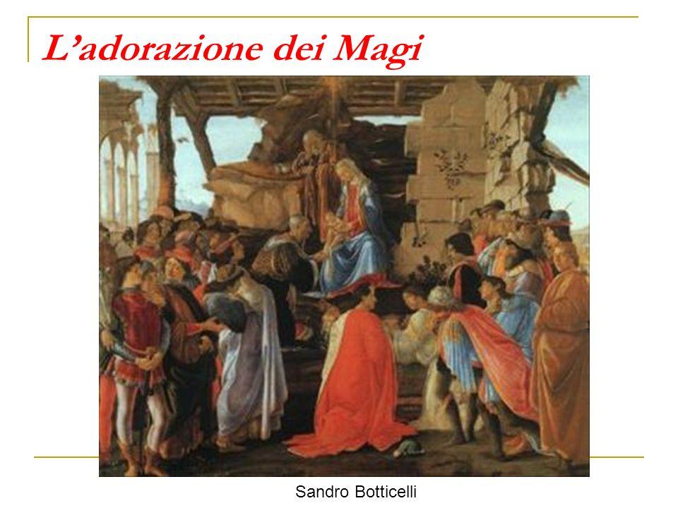 L'adorazione dei Magi Sandro Botticelli