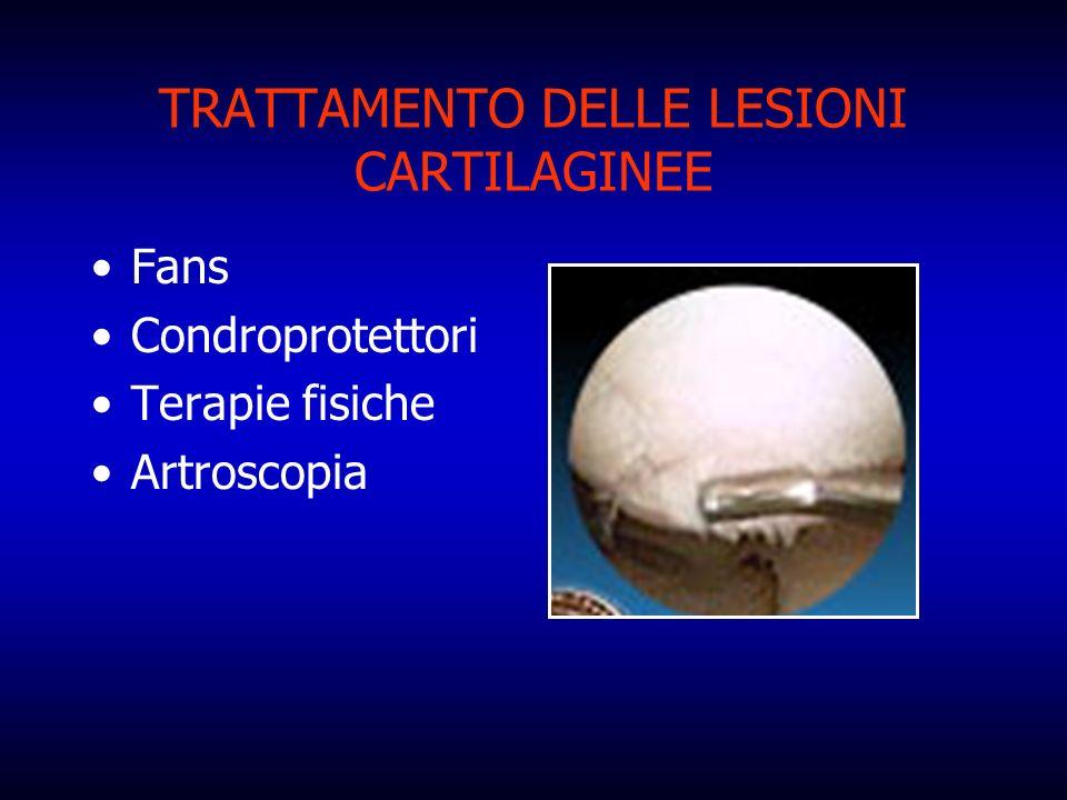 TRATTAMENTO DELLE LESIONI CARTILAGINEE