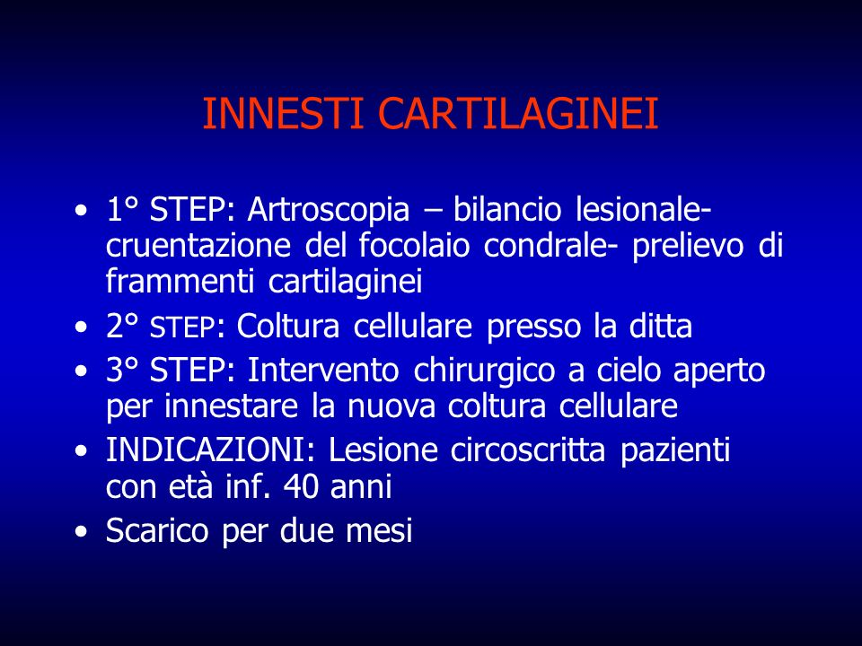 INNESTI CARTILAGINEI1° STEP: Artroscopia – bilancio lesionale- cruentazione del focolaio condrale- prelievo di frammenti cartilaginei.