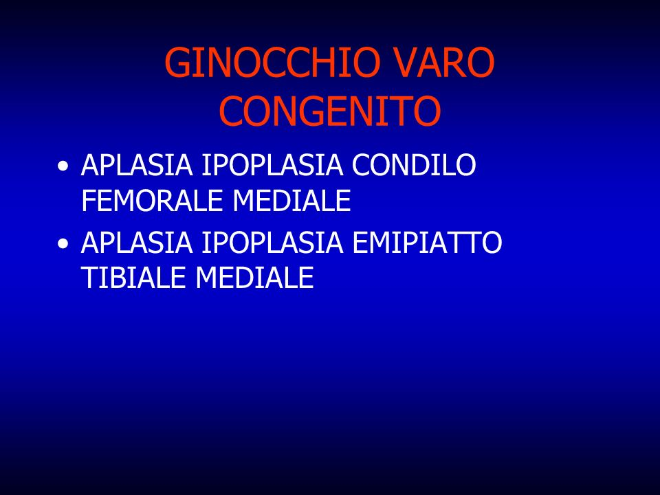 GINOCCHIO VARO CONGENITO