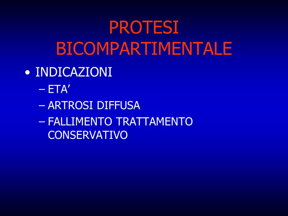 PROTESI BICOMPARTIMENTALE