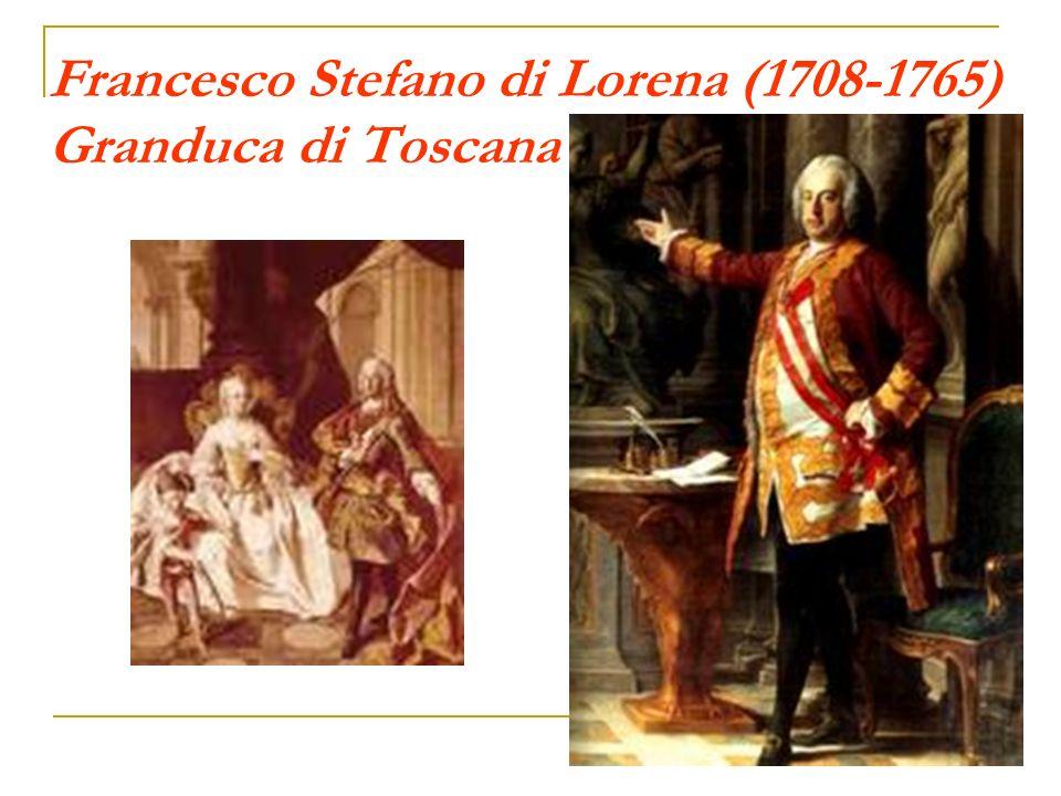 Francesco Stefano di Lorena (1708-1765) Granduca di Toscana