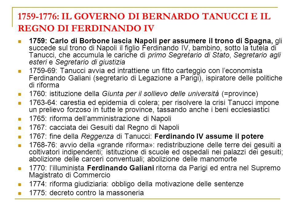 1759-1776: IL GOVERNO DI BERNARDO TANUCCI E IL REGNO DI FERDINANDO IV