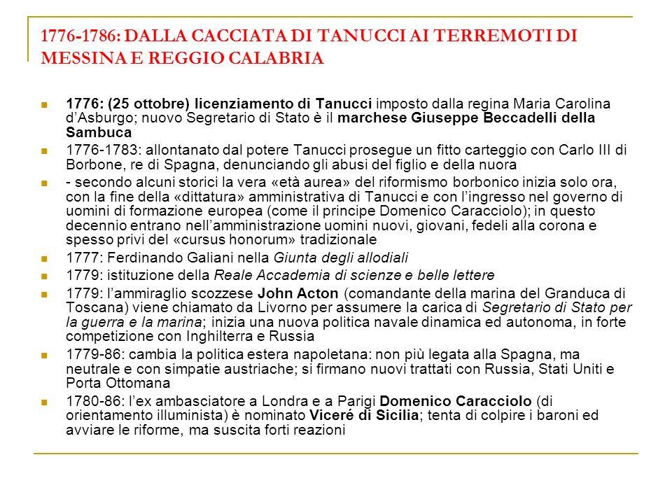 1776-1786: DALLA CACCIATA DI TANUCCI AI TERREMOTI DI MESSINA E REGGIO CALABRIA