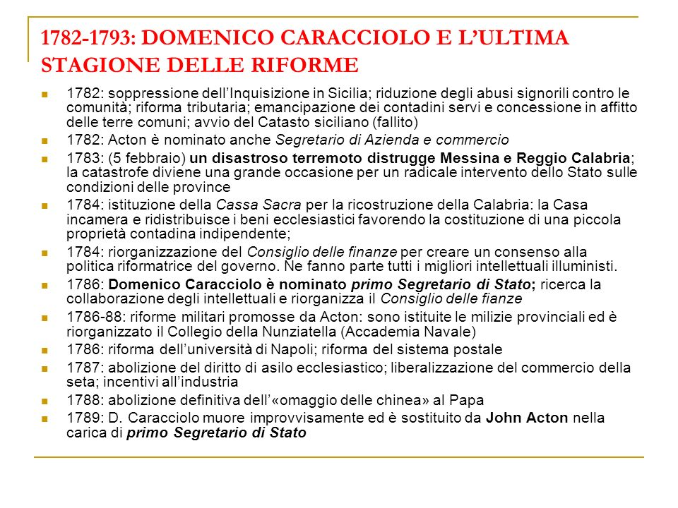 1782-1793: DOMENICO CARACCIOLO E L'ULTIMA STAGIONE DELLE RIFORME