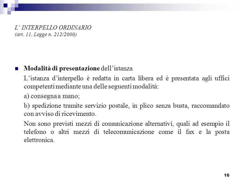 L' INTERPELLO ORDINARIO (art. 11, Legge n. 212/2000)