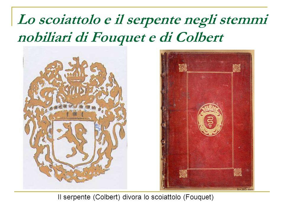 Lo scoiattolo e il serpente negli stemmi nobiliari di Fouquet e di Colbert