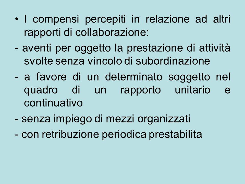 I compensi percepiti in relazione ad altri rapporti di collaborazione: