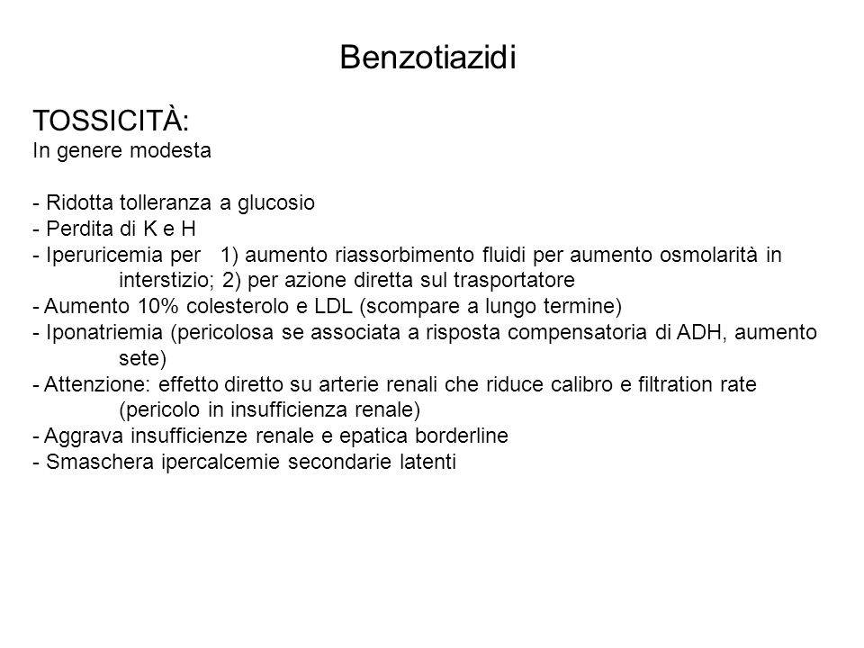 Benzotiazidi TOSSICITÀ: In genere modesta