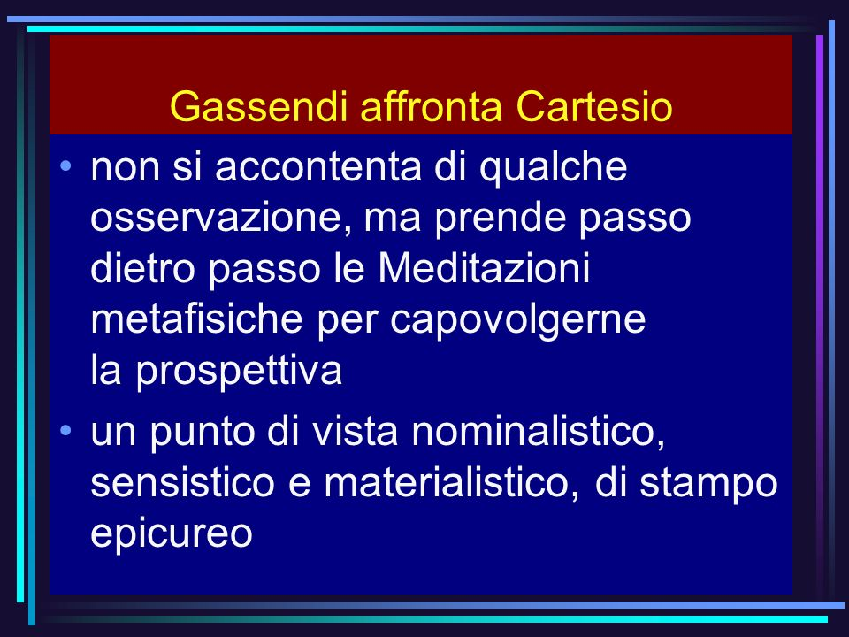 Gassendi affronta Cartesio