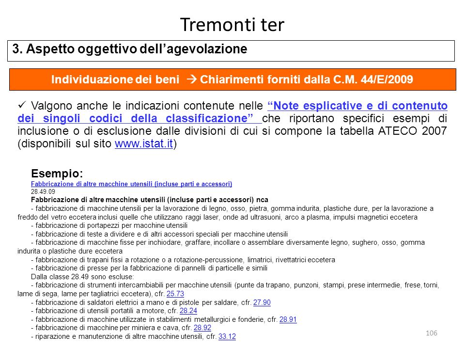 Individuazione dei beni  Chiarimenti forniti dalla C.M. 44/E/2009