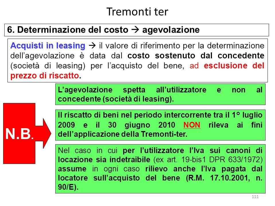 N.B. Tremonti ter 6. Determinazione del costo  agevolazione