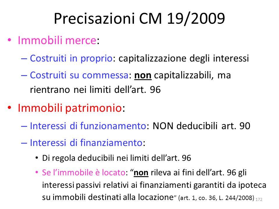 Precisazioni CM 19/2009 Immobili merce: Immobili patrimonio: