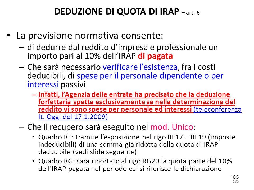 DEDUZIONE DI QUOTA DI IRAP – art. 6