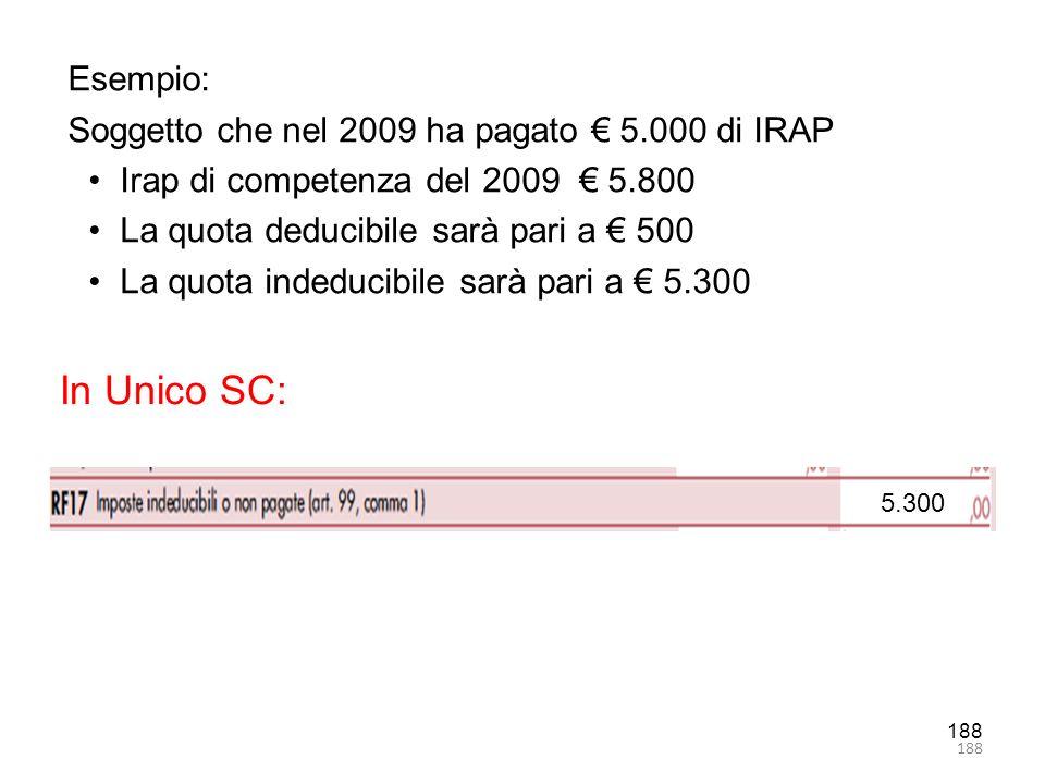 In Unico SC: Esempio: Soggetto che nel 2009 ha pagato € 5.000 di IRAP