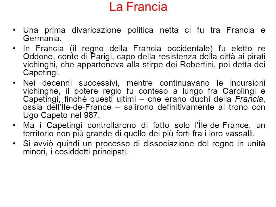 La Francia Una prima divaricazione politica netta ci fu tra Francia e Germania.