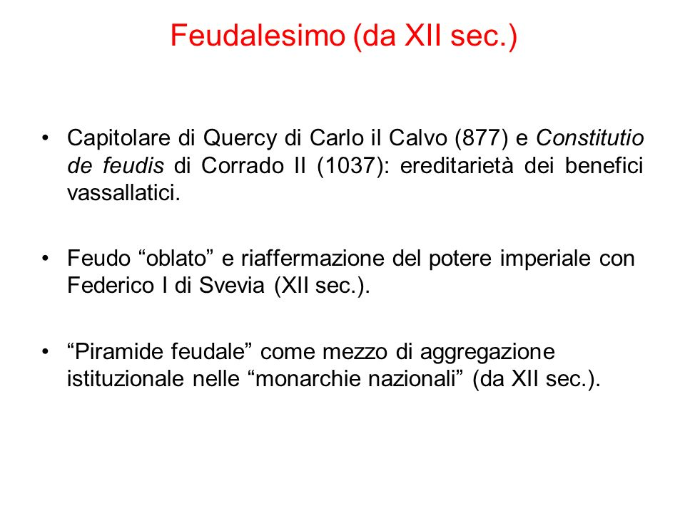 Feudalesimo (da XII sec.)