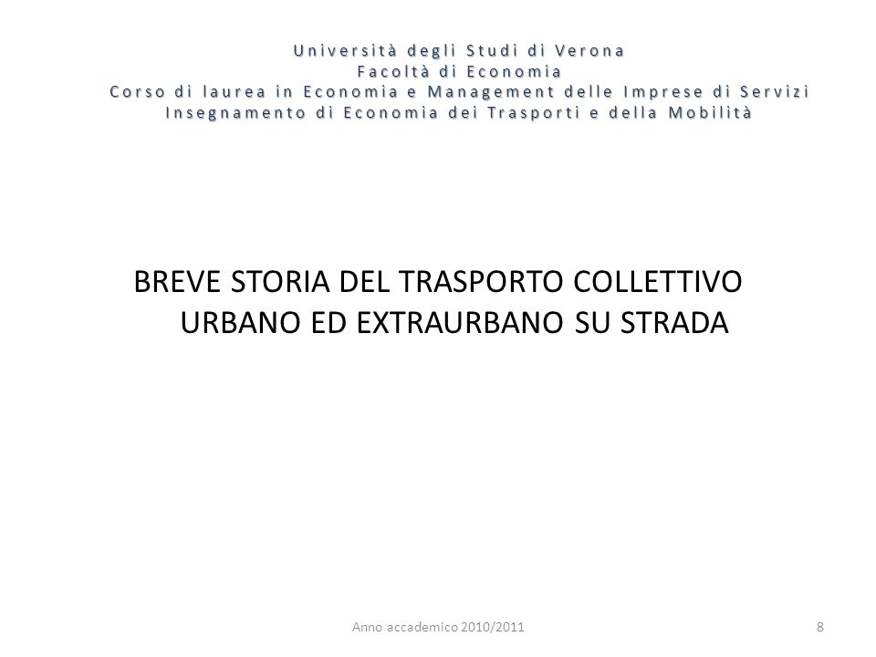 BREVE STORIA DEL TRASPORTO COLLETTIVO URBANO ED EXTRAURBANO SU STRADA