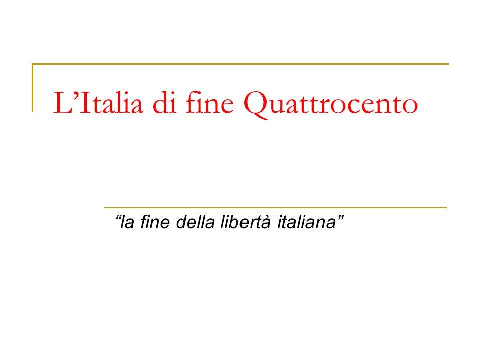 L'Italia di fine Quattrocento