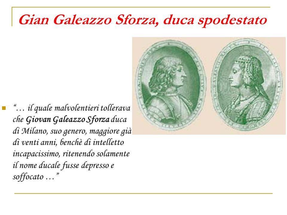 Gian Galeazzo Sforza, duca spodestato