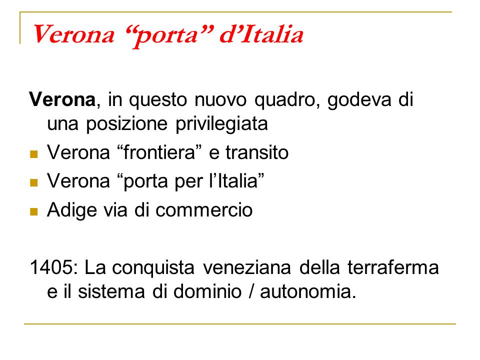 Verona porta d'Italia