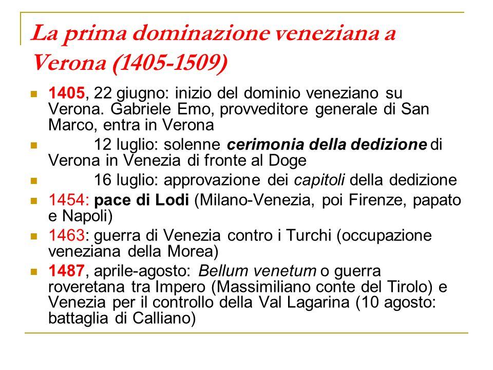 La prima dominazione veneziana a Verona (1405-1509)